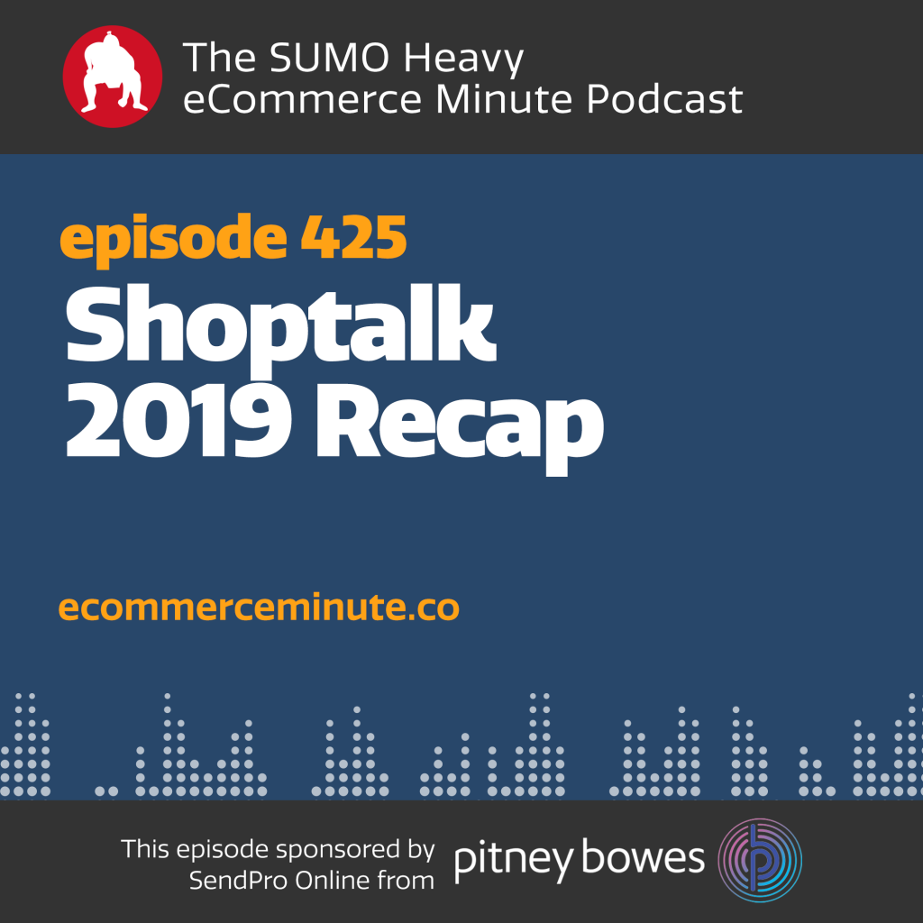 Listen to the eCommerce Minute episode 425 on Anchor.fm/ecommerceminute