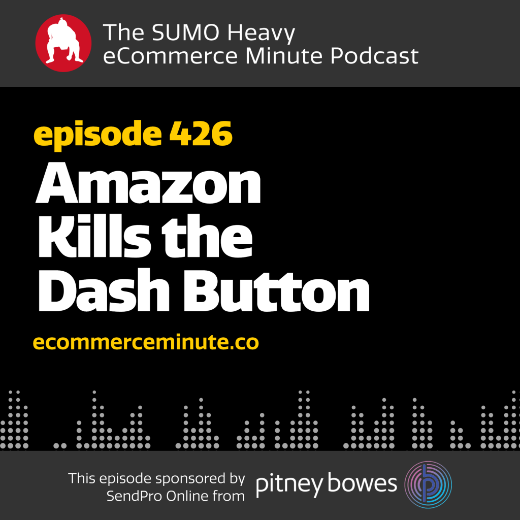 Listen to the eCommerce Minute episode 426 on Anchor.fm/ecommerceminute
