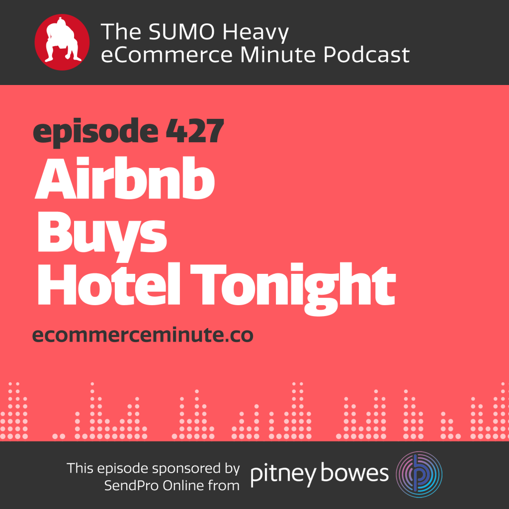 Listen to the eCommerce Minute episode 427 on Anchor.fm/ecommerceminute