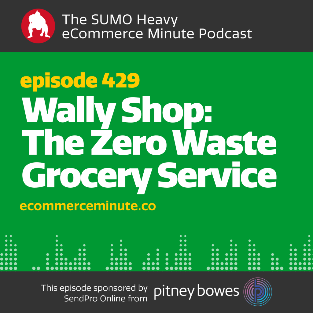 Listen to the eCommerce Minute episode 429 on Anchor.fm/ecommerceminute